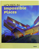 HOUSE IMPOSSIBLE PLACES