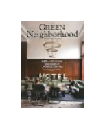 GREEN NEIGHBORHOOD